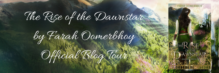 The Rise of the Dawnstar by Farah Oomerbhoy Official Blog Tour